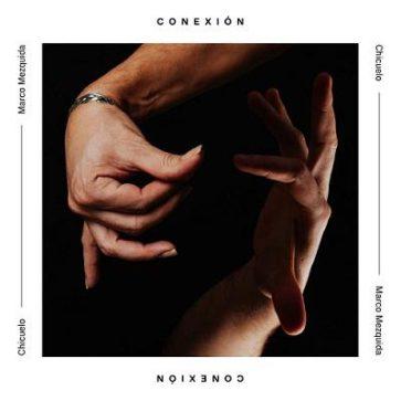 album-conexion-chicuelomezquida